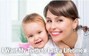 I Want My Teeth to Last a Lifetime
